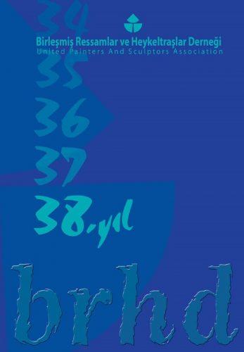 BRHD 38. YIL BÜYÜK SERGİSİ (2008)
