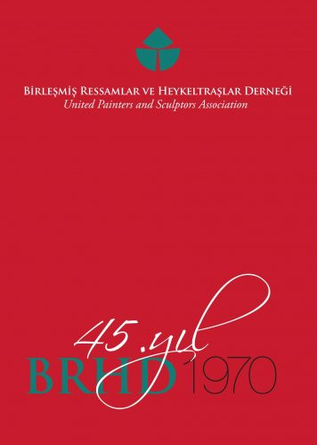 BRHD 45. YIL BÜYÜK SERGİSİ (2015)
